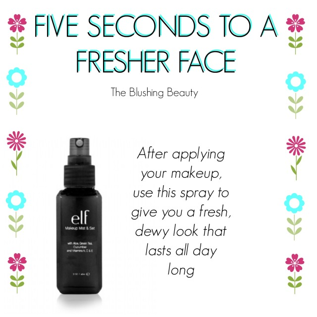 Five Seconds to a Fresher Face | The Blushing Beauty
