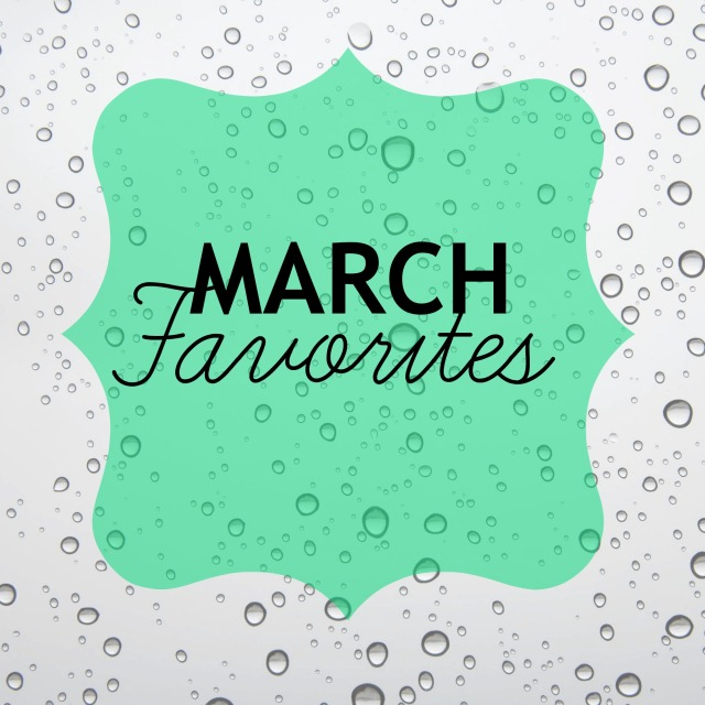 March Favorites 2014 | The Blushing Beauty