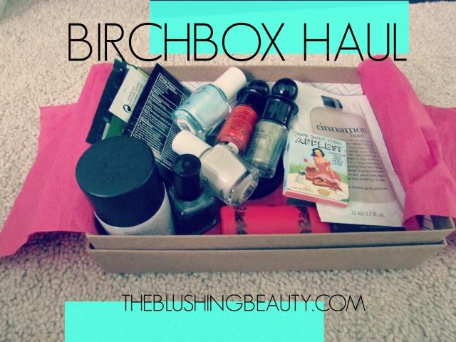 Birchbox Haul | The Blushing Beauty