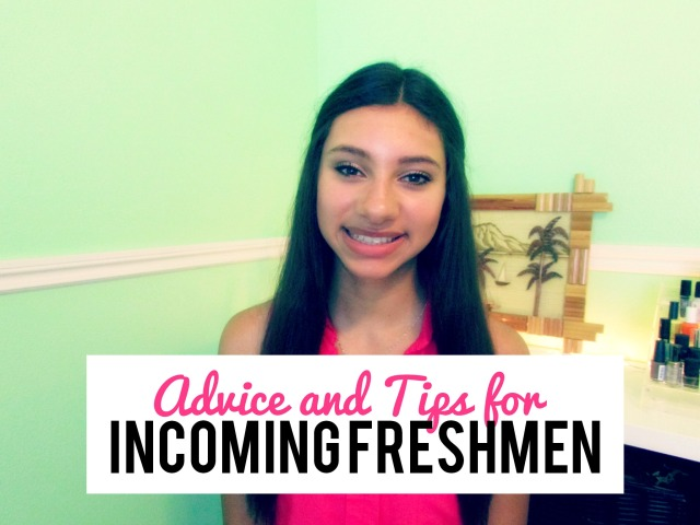 Freshmen Tips and Advice | The Blushing Beauty