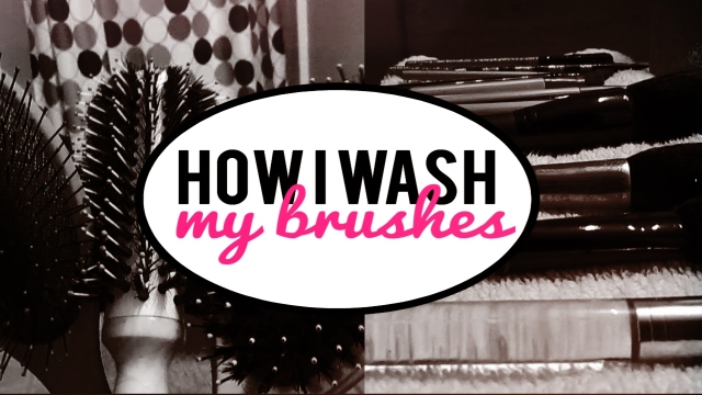 How I Wash my Makeup and Hair Brushes